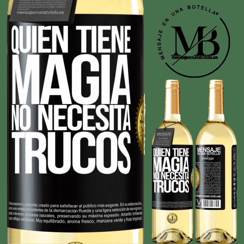 24,95 € Envoi gratuit | Vin blanc Édition WHITE Qui a de la magie n'a pas besoin de tours Étiquette Noire. Étiquette personnalisable Vin jeune Récolte 2020 Verdejo