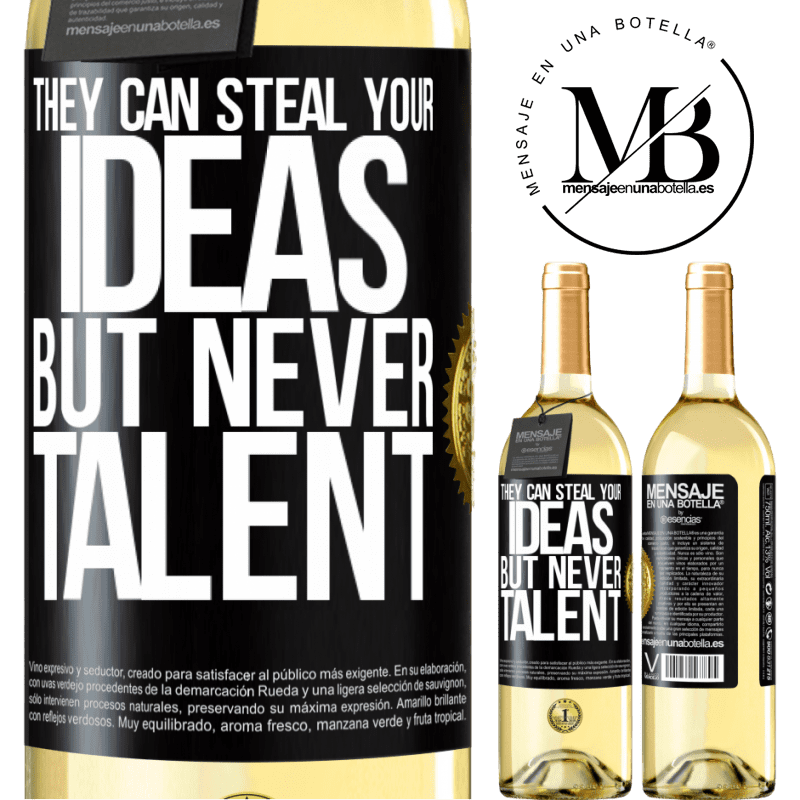 24,95 € Free Shipping   White Wine WHITE Edition They can steal your ideas but never talent Black Label. Customizable label Young wine Harvest 2020 Verdejo