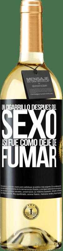 24,95 € Envío gratis | Vino Blanco Edición WHITE Un cigarrillo después del sexo. Así fue como dejé de fumar Etiqueta Negra. Etiqueta personalizable Vino joven Cosecha 2020 Verdejo