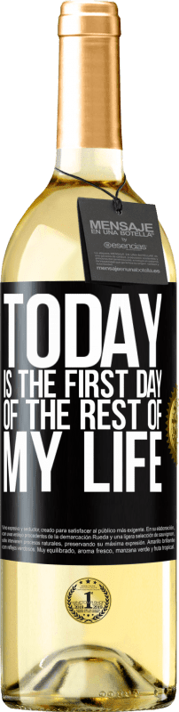 24,95 € Free Shipping | White Wine WHITE Edition Today is the first day of the rest of my life Black Label. Customizable label Young wine Harvest 2020 Verdejo