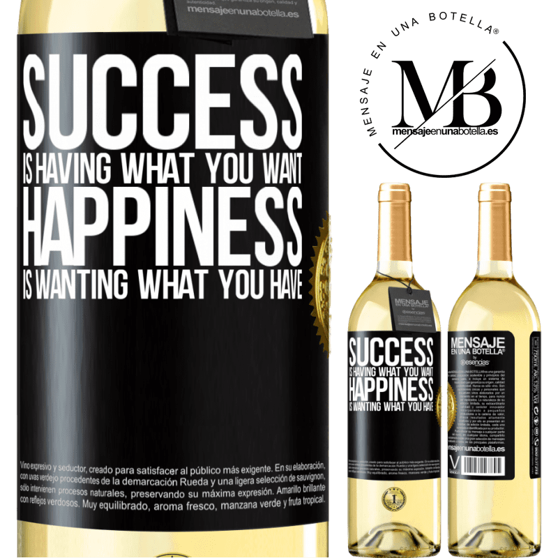 24,95 € Free Shipping   White Wine WHITE Edition success is having what you want. Happiness is wanting what you have Black Label. Customizable label Young wine Harvest 2020 Verdejo