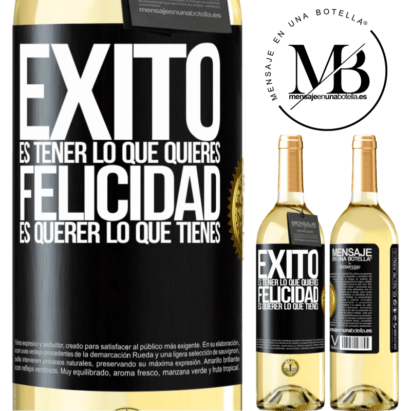 24,95 € Envoi gratuit | Vin blanc Édition WHITE le succès est d'avoir ce que vous voulez. Le bonheur veut ce que vous avez Étiquette Noire. Étiquette personnalisable Vin jeune Récolte 2020 Verdejo