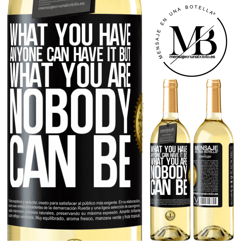 24,95 € Free Shipping | White Wine WHITE Edition What you have anyone can have it, but what you are nobody can be Black Label. Customizable label Young wine Harvest 2020 Verdejo