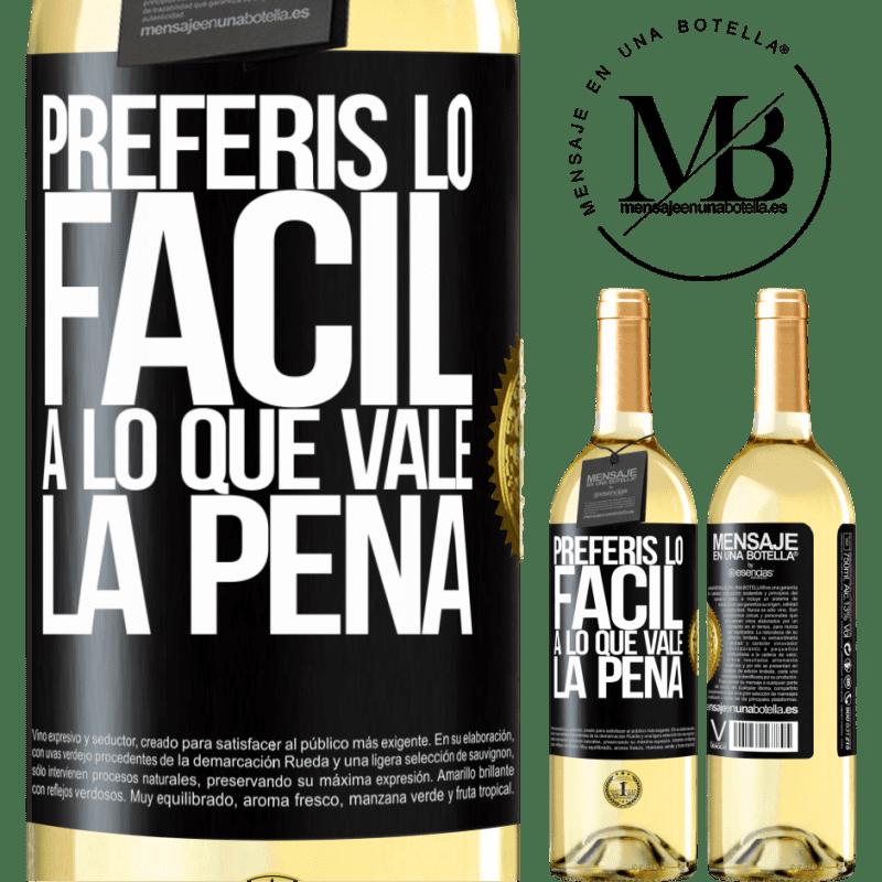 24,95 € Envío gratis | Vino Blanco Edición WHITE Preferís lo fácil a lo que vale la pena Etiqueta Negra. Etiqueta personalizable Vino joven Cosecha 2020 Verdejo