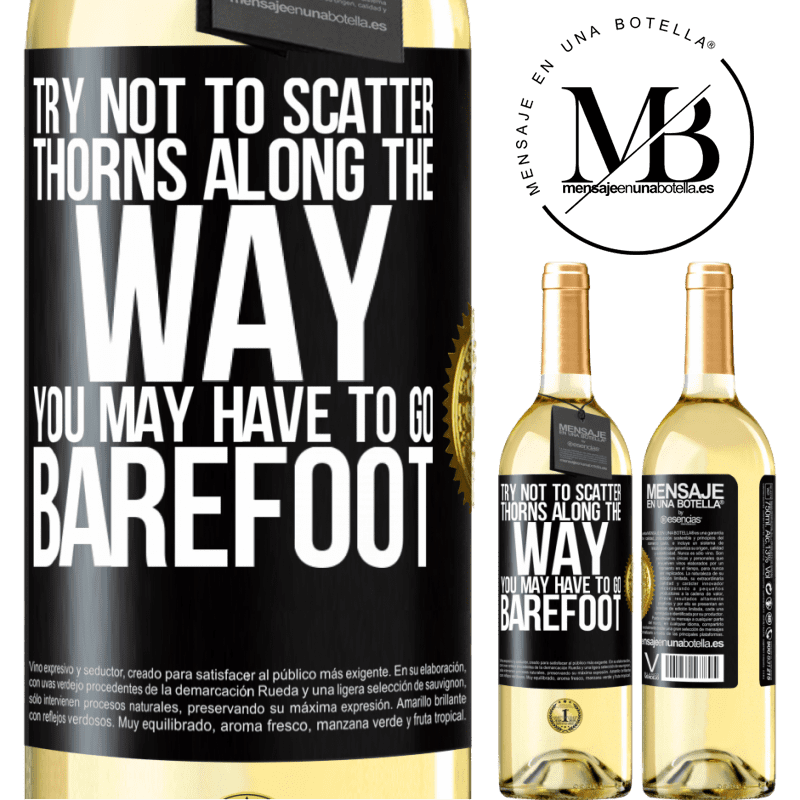 24,95 € Free Shipping | White Wine WHITE Edition Try not to scatter thorns along the way, you may have to go barefoot Black Label. Customizable label Young wine Harvest 2020 Verdejo