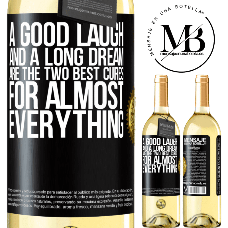 24,95 € Free Shipping   White Wine WHITE Edition A good laugh and a long dream are the two best cures for almost everything Black Label. Customizable label Young wine Harvest 2020 Verdejo