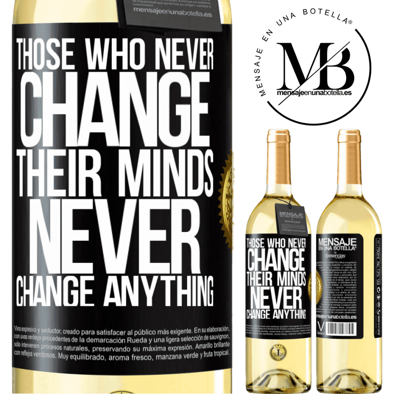 24,95 € Free Shipping   White Wine WHITE Edition Those who never change their minds, never change anything Black Label. Customizable label Young wine Harvest 2020 Verdejo
