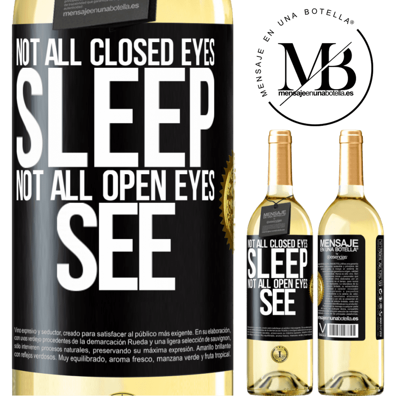 24,95 € Free Shipping   White Wine WHITE Edition Not all closed eyes sleep ... not all open eyes see Black Label. Customizable label Young wine Harvest 2020 Verdejo