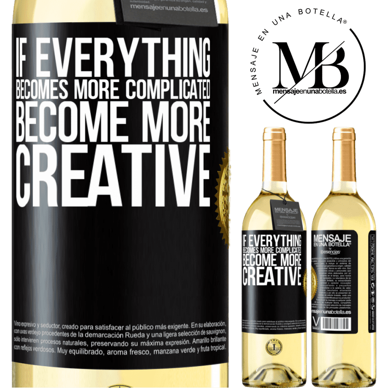 24,95 € Free Shipping | White Wine WHITE Edition If everything becomes more complicated, become more creative Black Label. Customizable label Young wine Harvest 2020 Verdejo