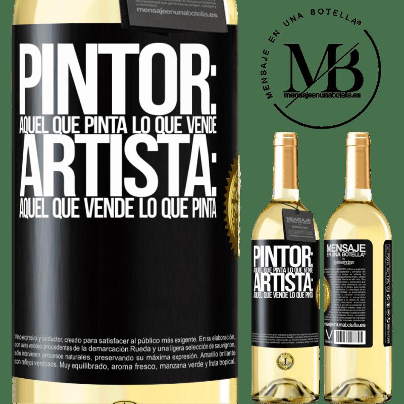 24,95 € Envoi gratuit   Vin blanc Édition WHITE Peintre: celui qui peint ce qu'il vend. Artiste: celui qui vend ce qu'il peint Étiquette Noire. Étiquette personnalisable Vin jeune Récolte 2020 Verdejo