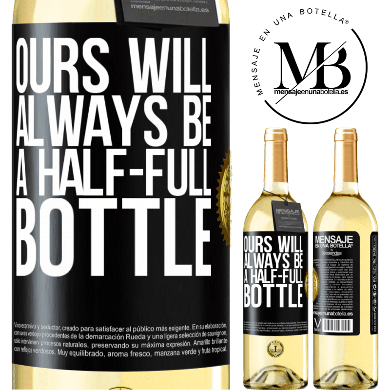 24,95 € Free Shipping   White Wine WHITE Edition Ours will always be a half-full bottle Black Label. Customizable label Young wine Harvest 2020 Verdejo