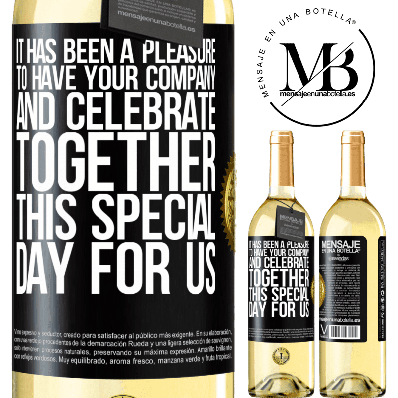 24,95 € Free Shipping   White Wine WHITE Edition It has been a pleasure to have your company and celebrate together this special day for us Black Label. Customizable label Young wine Harvest 2020 Verdejo