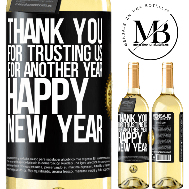 24,95 € Free Shipping | White Wine WHITE Edition Thank you for trusting us for another year. Happy New Year Black Label. Customizable label Young wine Harvest 2020 Verdejo