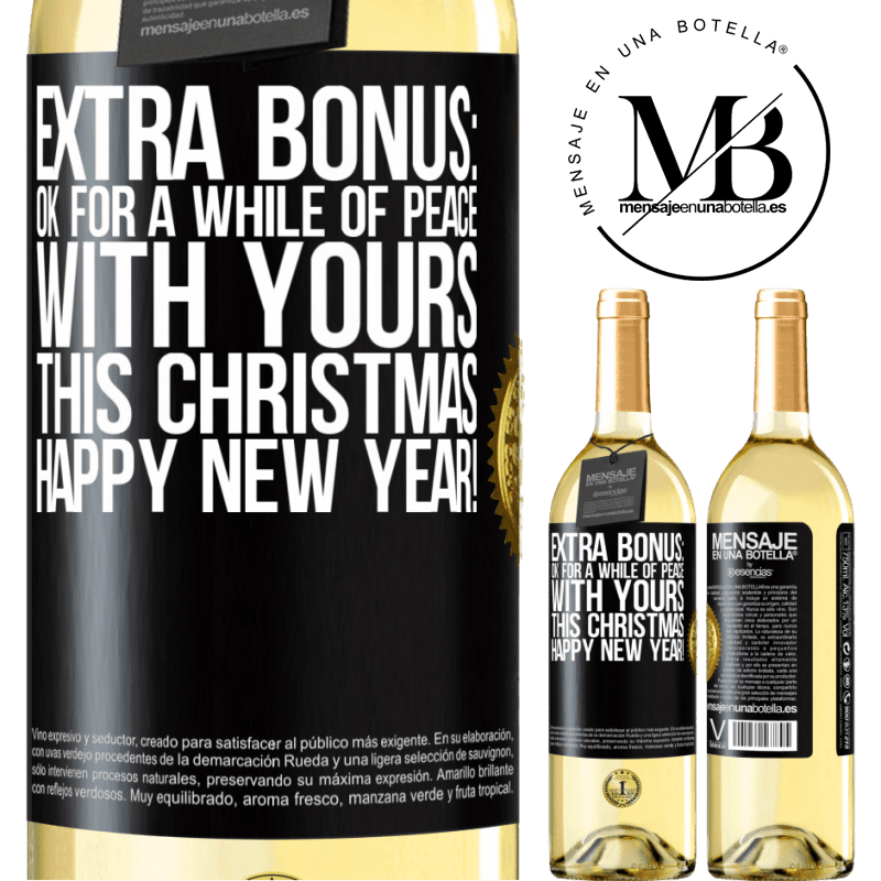 24,95 € Free Shipping   White Wine WHITE Edition Extra Bonus: Ok for a while of peace with yours this Christmas. Happy New Year! Black Label. Customizable label Young wine Harvest 2020 Verdejo