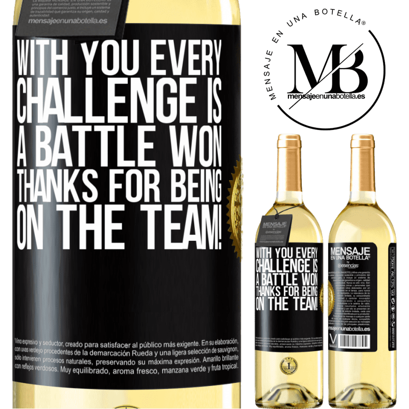24,95 € Free Shipping | White Wine WHITE Edition With you every challenge is a battle won. Thanks for being on the team! Black Label. Customizable label Young wine Harvest 2020 Verdejo