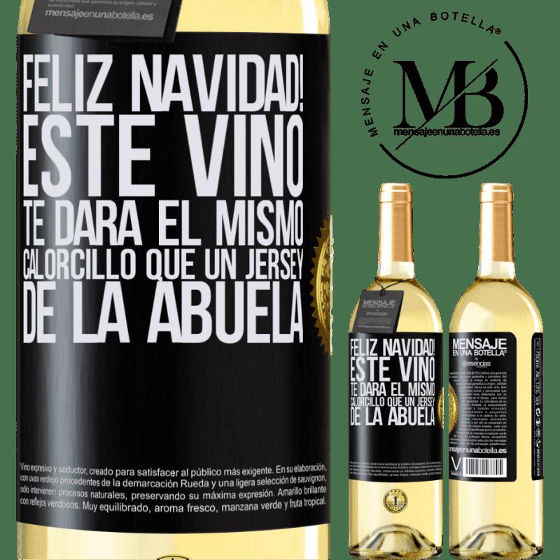 24,95 € Envío gratis   Vino Blanco Edición WHITE Feliz navidad! Este vino te dará el mismo calorcillo que un jersey de la abuela Etiqueta Negra. Etiqueta personalizable Vino joven Cosecha 2020 Verdejo