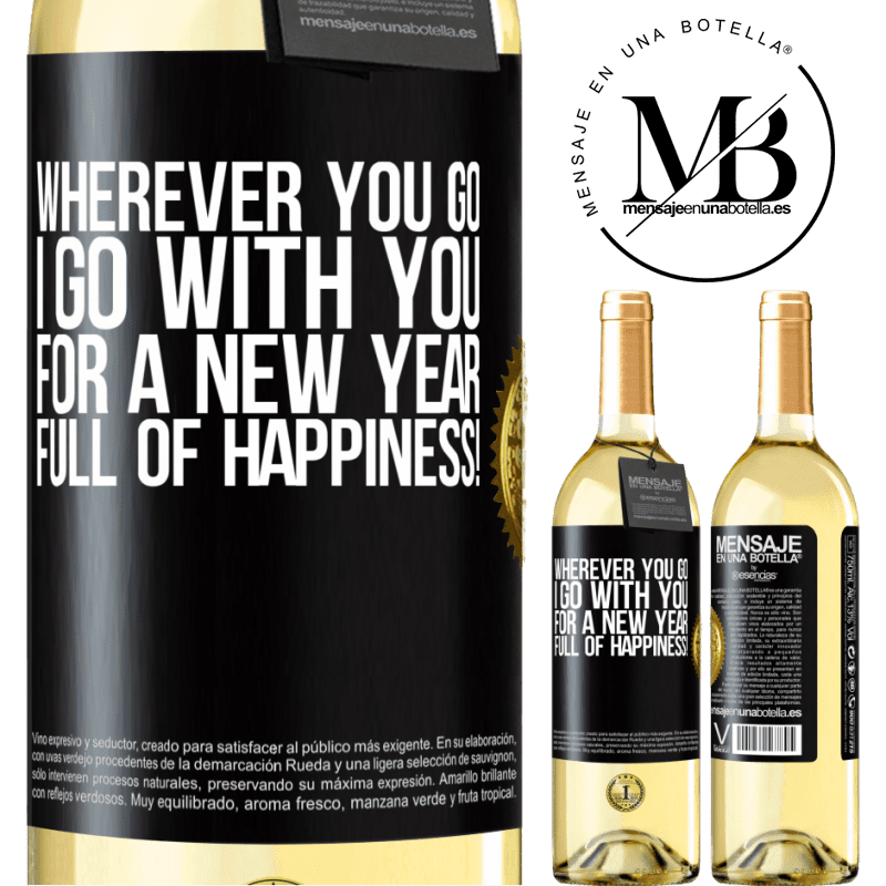 24,95 € Free Shipping | White Wine WHITE Edition Wherever you go, I go with you. For a new year full of happiness! Black Label. Customizable label Young wine Harvest 2020 Verdejo