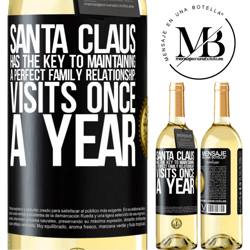 24,95 € Free Shipping | White Wine WHITE Edition Santa Claus has the key to maintaining a perfect family relationship: Visits once a year Black Label. Customizable label Young wine Harvest 2020 Verdejo