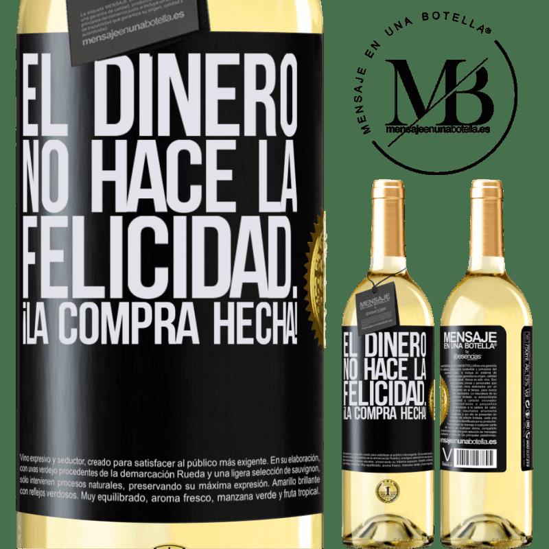 24,95 € Envío gratis | Vino Blanco Edición WHITE El dinero no hace la felicidad... ¡la compra hecha! Etiqueta Negra. Etiqueta personalizable Vino joven Cosecha 2020 Verdejo
