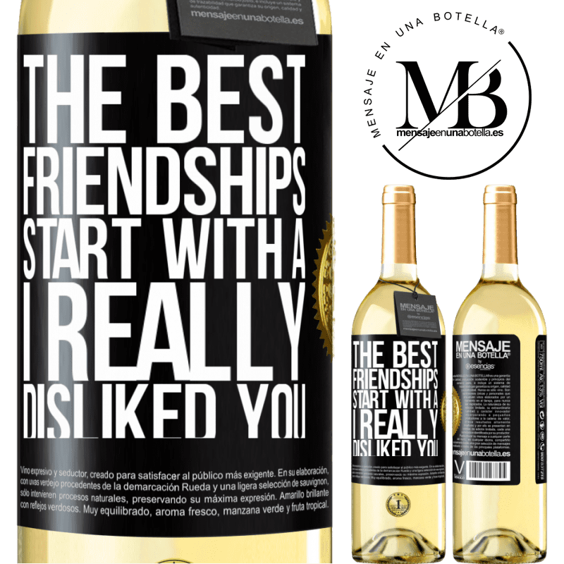 24,95 € Free Shipping   White Wine WHITE Edition The best friendships start with a I really disliked you Black Label. Customizable label Young wine Harvest 2020 Verdejo