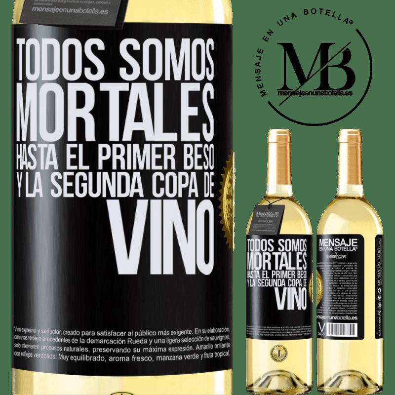 24,95 € Envoi gratuit | Vin blanc Édition WHITE Nous sommes tous mortels jusqu'au premier baiser et au deuxième verre de vin Étiquette Noire. Étiquette personnalisable Vin jeune Récolte 2020 Verdejo
