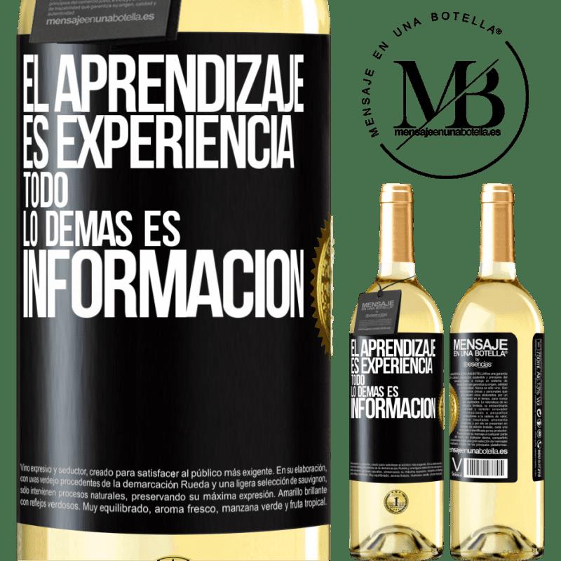 24,95 € Envío gratis | Vino Blanco Edición WHITE El aprendizaje es experiencia. Todo lo demás es información Etiqueta Negra. Etiqueta personalizable Vino joven Cosecha 2020 Verdejo