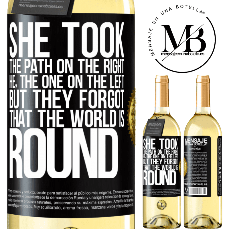 24,95 € Free Shipping   White Wine WHITE Edition She took the path on the right, he, the one on the left. But they forgot that the world is round Black Label. Customizable label Young wine Harvest 2020 Verdejo