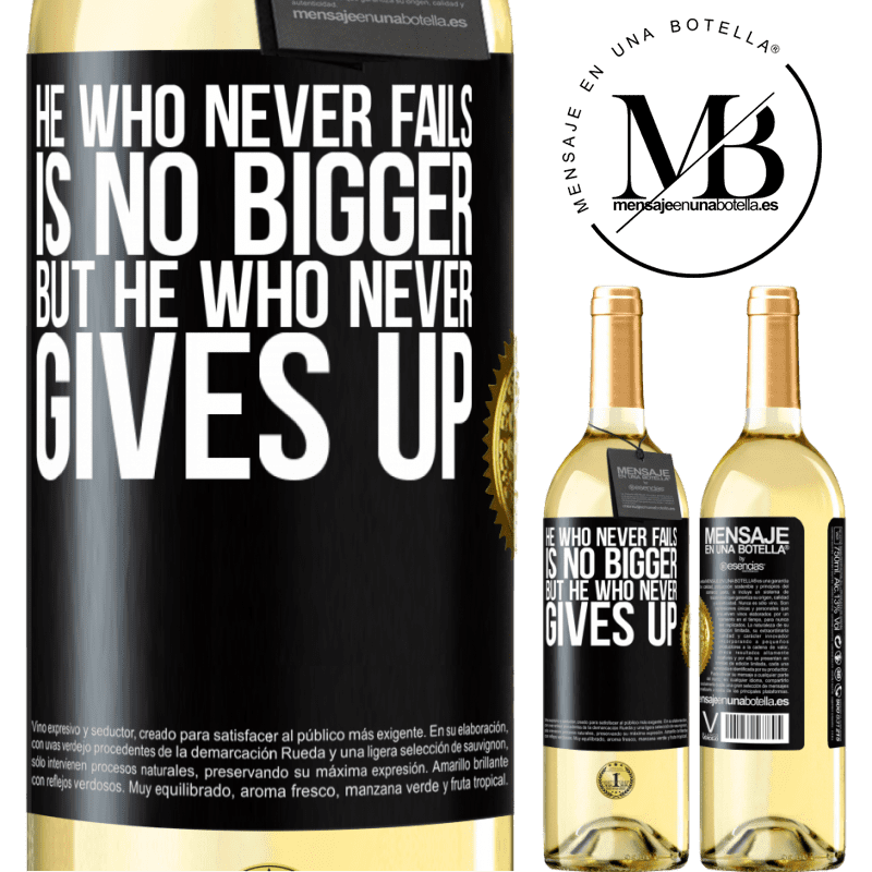 24,95 € Free Shipping | White Wine WHITE Edition He who never fails is no bigger but he who never gives up Black Label. Customizable label Young wine Harvest 2020 Verdejo