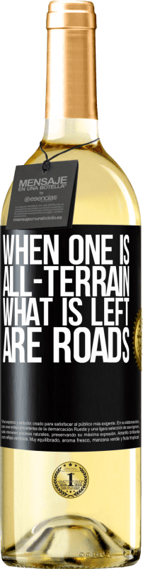 24,95 € Free Shipping | White Wine WHITE Edition When one is all-terrain, what is left are roads Black Label. Customizable label Young wine Harvest 2020 Verdejo