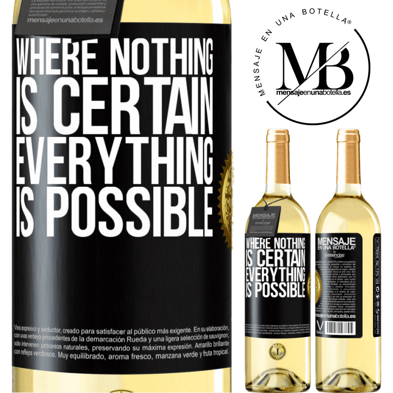24,95 € Free Shipping | White Wine WHITE Edition Where nothing is certain, everything is possible Black Label. Customizable label Young wine Harvest 2020 Verdejo