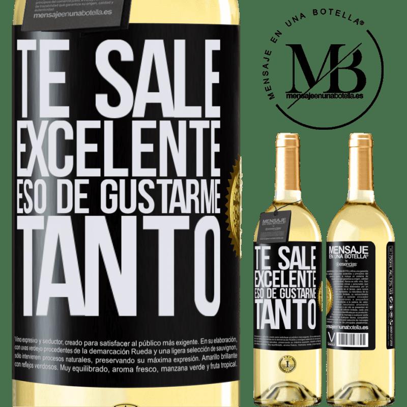 24,95 € Envío gratis | Vino Blanco Edición WHITE Te sale excelente eso de gustarme tanto Etiqueta Negra. Etiqueta personalizable Vino joven Cosecha 2020 Verdejo