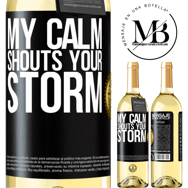 24,95 € Free Shipping   White Wine WHITE Edition My calm shouts your storm Black Label. Customizable label Young wine Harvest 2020 Verdejo