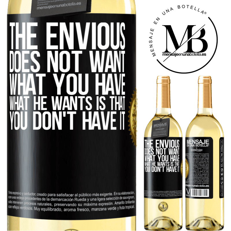 24,95 € Free Shipping   White Wine WHITE Edition The envious does not want what you have. What he wants is that you don't have it Black Label. Customizable label Young wine Harvest 2020 Verdejo