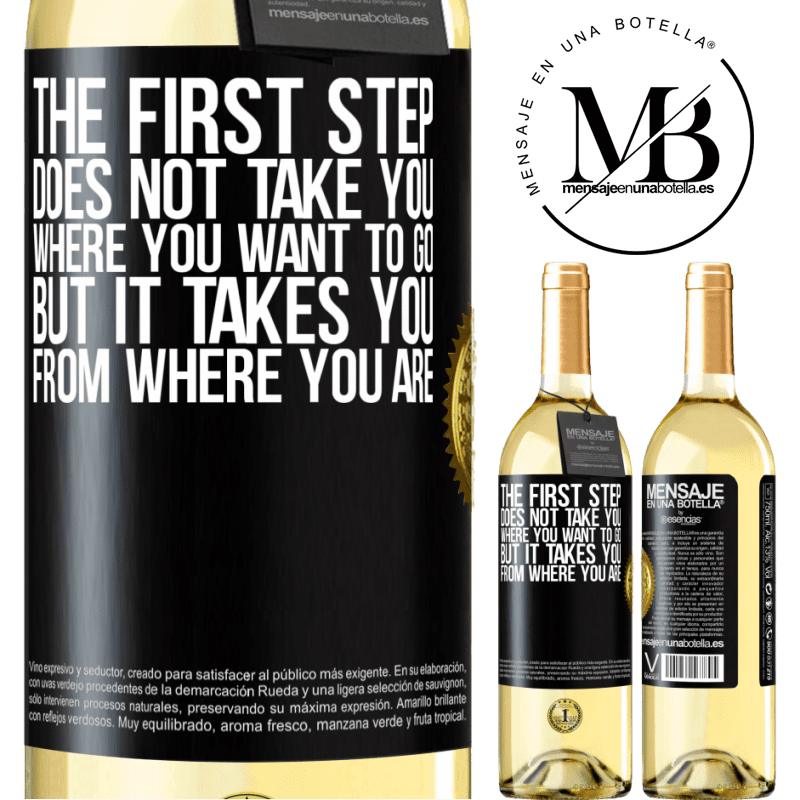 24,95 € Free Shipping | White Wine WHITE Edition The first step does not take you where you want to go, but it takes you from where you are Black Label. Customizable label Young wine Harvest 2020 Verdejo