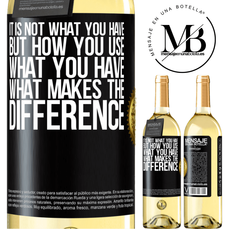 24,95 € Free Shipping | White Wine WHITE Edition It is not what you have, but how you use what you have, what makes the difference Black Label. Customizable label Young wine Harvest 2020 Verdejo