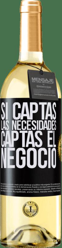 24,95 € Envío gratis | Vino Blanco Edición WHITE Si captas las necesidades, captas el negocio Etiqueta Negra. Etiqueta personalizable Vino joven Cosecha 2020 Verdejo