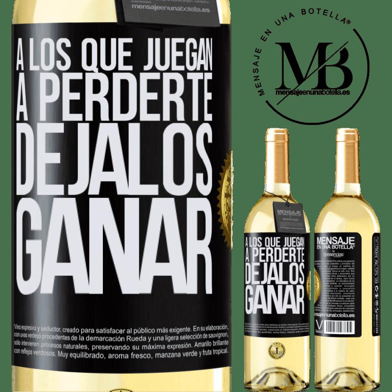 24,95 € Envío gratis | Vino Blanco Edición WHITE A los que juegan a perderte, déjalos ganar Etiqueta Negra. Etiqueta personalizable Vino joven Cosecha 2020 Verdejo