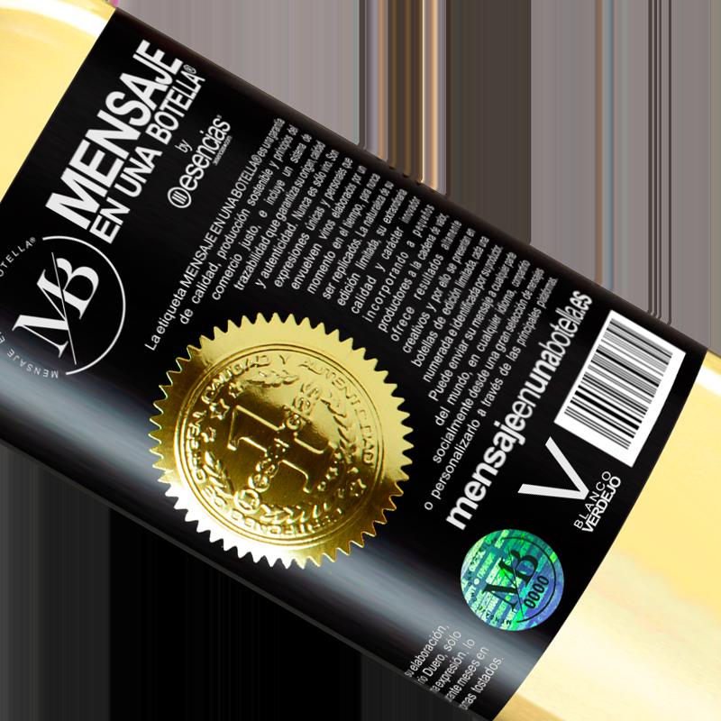 Edición Limitada. «Tú eres el vino que quiero» Edición WHITE