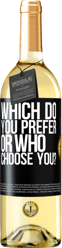 24,95 € Free Shipping | White Wine WHITE Edition which do you prefer, or who choose you? Black Label. Customizable label Young wine Harvest 2020 Verdejo