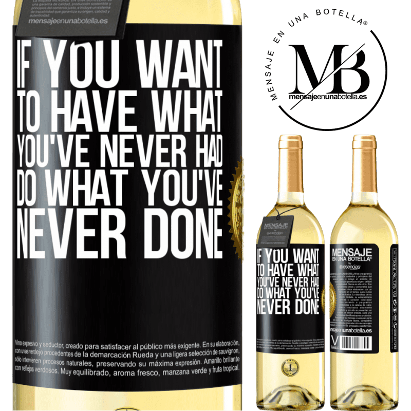 24,95 € Free Shipping   White Wine WHITE Edition If you want to have what you've never had, do what you've never done Black Label. Customizable label Young wine Harvest 2020 Verdejo