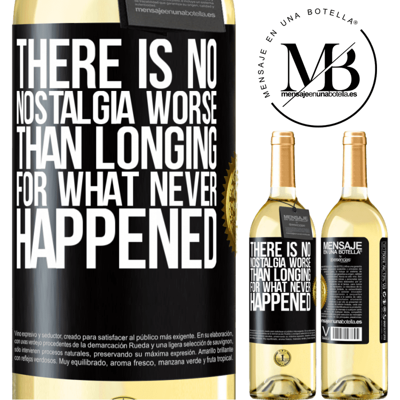 24,95 € Free Shipping   White Wine WHITE Edition There is no nostalgia worse than longing for what never happened Black Label. Customizable label Young wine Harvest 2020 Verdejo