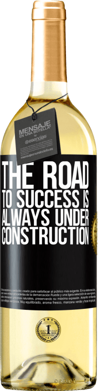 24,95 € Free Shipping | White Wine WHITE Edition The road to success is always under construction Black Label. Customizable label Young wine Harvest 2020 Verdejo