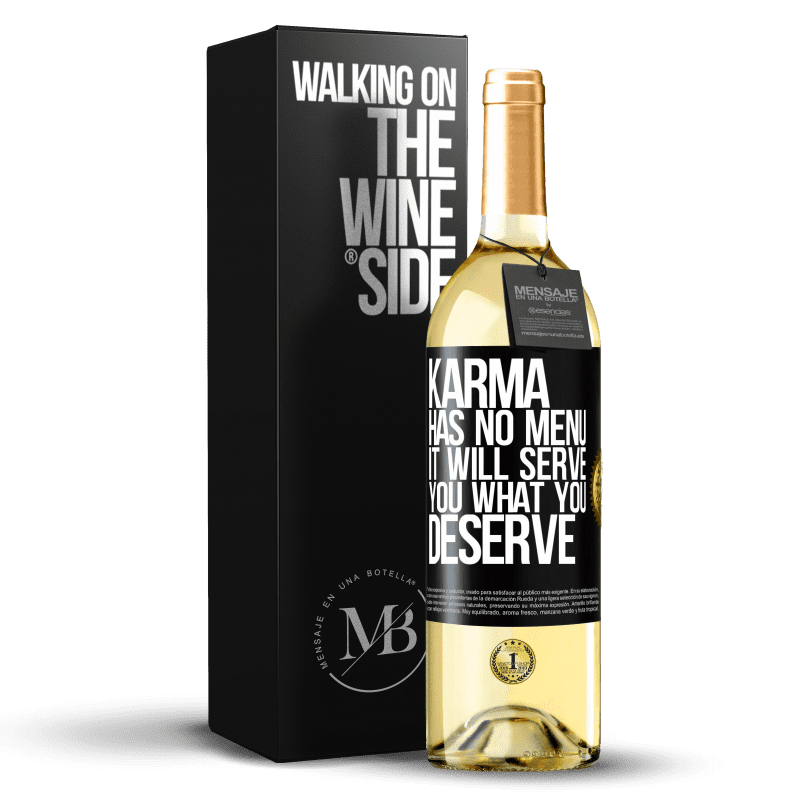 24,95 € Free Shipping   White Wine WHITE Edition Karma has no menu. It will serve you what you deserve Black Label. Customizable label Young wine Harvest 2020 Verdejo