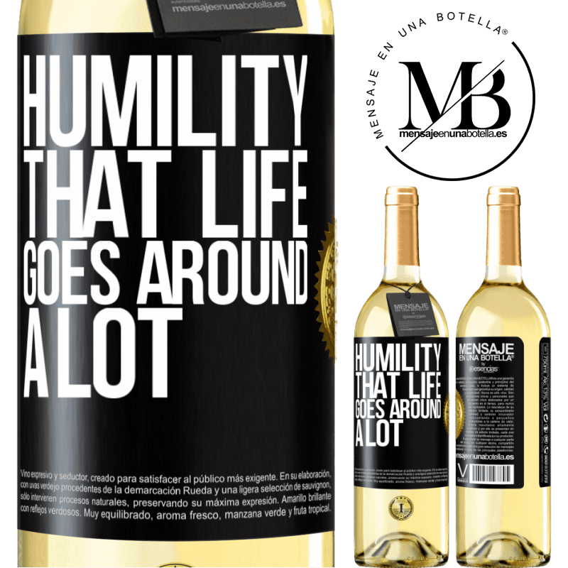 24,95 € Free Shipping   White Wine WHITE Edition Humility, that life goes around a lot Black Label. Customizable label Young wine Harvest 2020 Verdejo