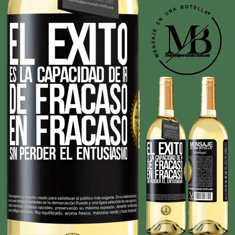 24,95 € Envoi gratuit | Vin blanc Édition WHITE Le succès est la capacité de passer d'échec en échec sans perdre son enthousiasme Étiquette Noire. Étiquette personnalisable Vin jeune Récolte 2020 Verdejo