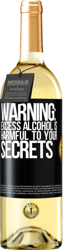 24,95 € Free Shipping | White Wine WHITE Edition Warning: Excess alcohol is harmful to your secrets Black Label. Customizable label Young wine Harvest 2020 Verdejo
