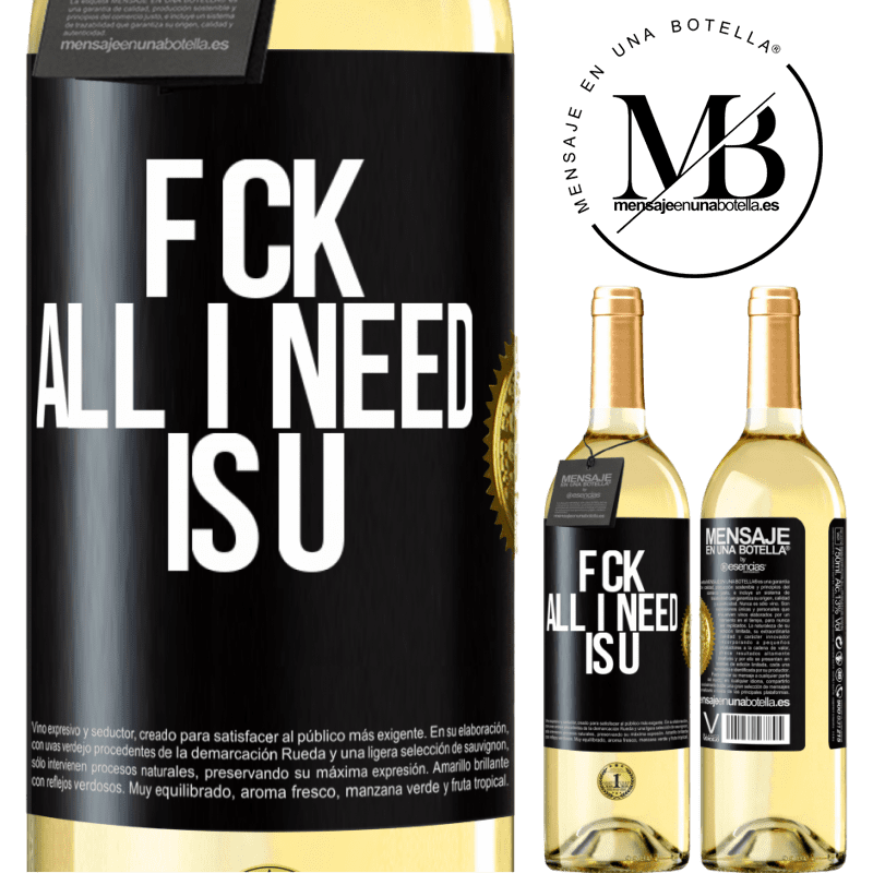 24,95 € Free Shipping | White Wine WHITE Edition F CK. All I need is U Black Label. Customizable label Young wine Harvest 2020 Verdejo
