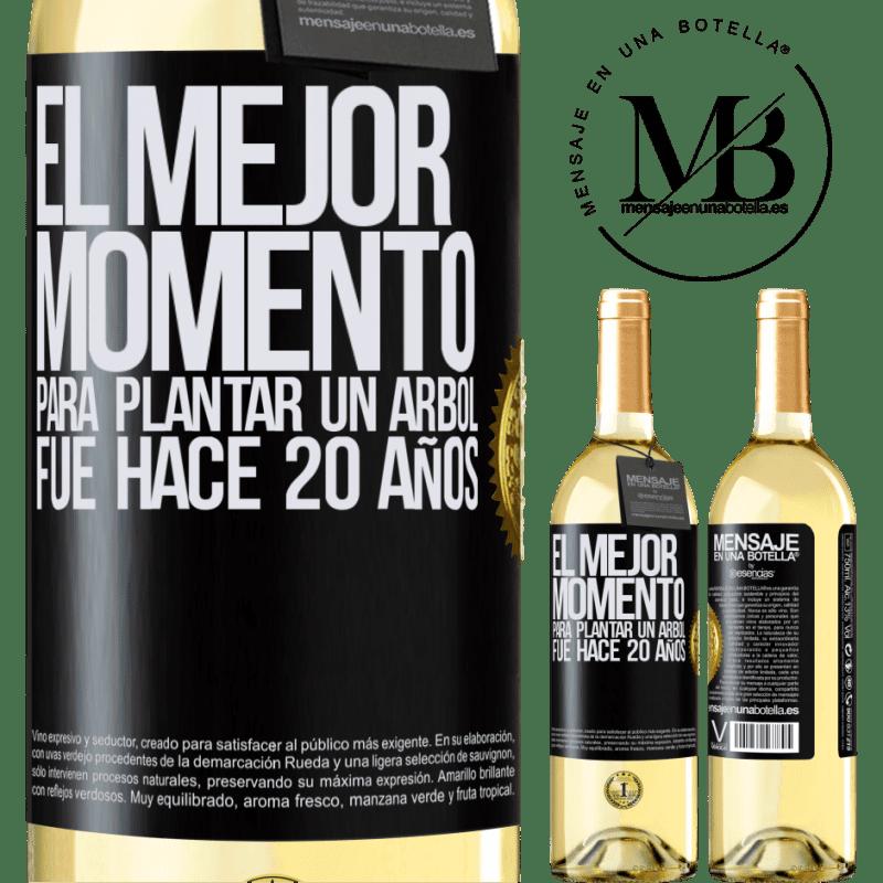 24,95 € Envoi gratuit   Vin blanc Édition WHITE Le meilleur moment pour planter un arbre était il y a 20 ans Étiquette Noire. Étiquette personnalisable Vin jeune Récolte 2020 Verdejo