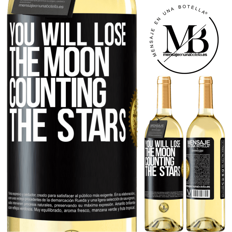 24,95 € Free Shipping | White Wine WHITE Edition You will lose the moon counting the stars Black Label. Customizable label Young wine Harvest 2020 Verdejo