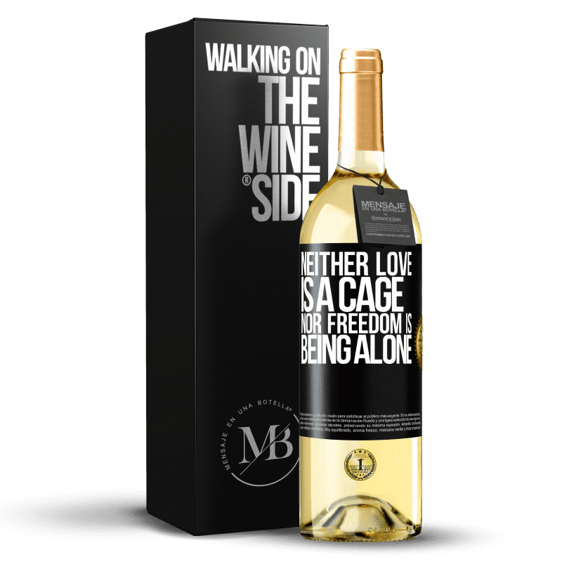 24,95 € Free Shipping | White Wine WHITE Edition Neither love is a cage, nor freedom is being alone Black Label. Customizable label Young wine Harvest 2020 Verdejo